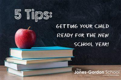5 Tips For Getting Your Child Ready For School